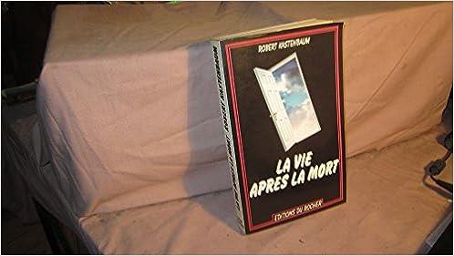 Livre La vie après la mort pdf