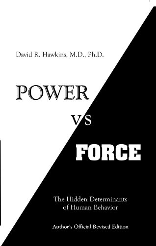 The Hidden Determinants of Human Behavior, author's Official Revised Edition by [Hawkins, David R.]
