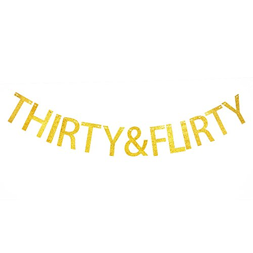 Thirty & Flirty Banner, Funny Gold Glitter Paper