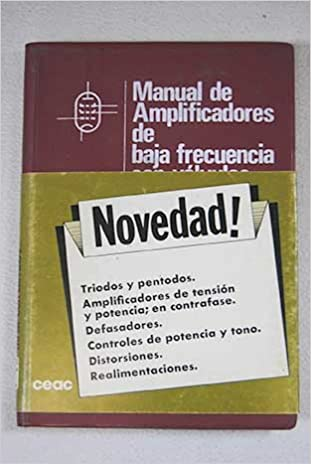 Manual De Amplificadores De Baja Frecuencia Con Valvulas Spanish Language Text (Spanish) Paperback – Import, 1979