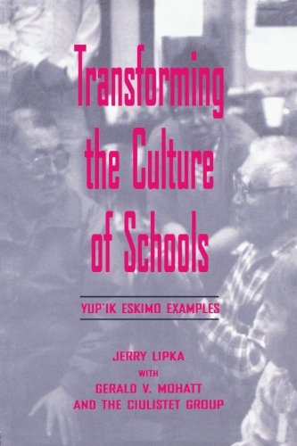 Transforming the Culture of Schools (Sociocultural, Political, and Historical Studies in Education)
