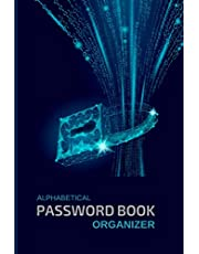 """ALPHABETICAL PASSWORD BOOK ORGANIZER: """"All-in-One-Place"""" Personal Internet Address Book with Alphabetical Tabs for Internet Login, Website, Username, Password. Password Keeper for Home or Office."""
