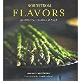 Nordstrom Flavors An Artful Celebration of Food