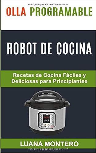 Recetas Para Robot De Cocina | Olla Programable Robot De Cocina Recetas De Cocina Faciles Y