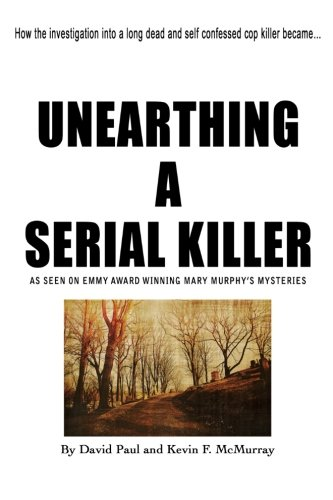 Read Online UNEARTHING A SERIAL KILLER pdf