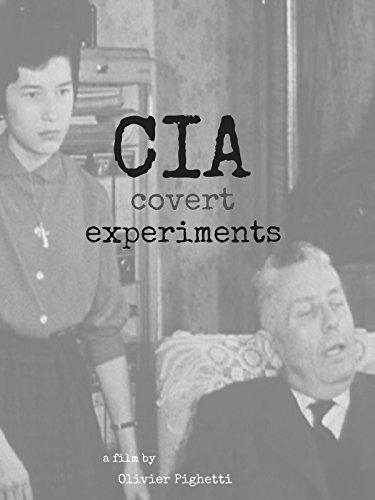 CIA Covert Experiments