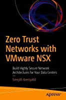 Zero Trust Networks with VMware NSX Front Cover