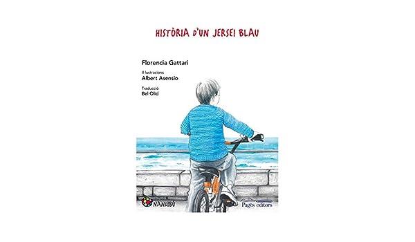 Història D¡Un Jersei Blau (Nandibú): Amazon.es: Gattari, Florencia ...