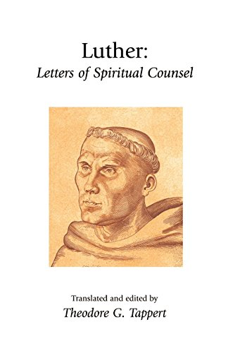 Luther: Letters of Spiritual Counsel (Library of Christian Classics) ()