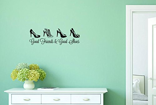 Design with Vinyl Moti 1518 2 Good Friends and Good Shoes Quote Peel /& Stick Wall Sticker Decal 8 x 32 Black