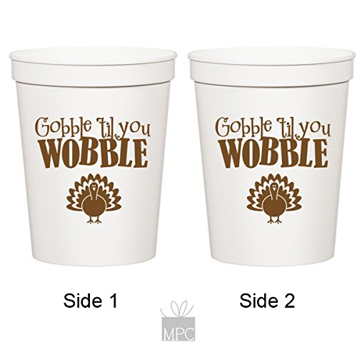 Thanksgiving White Plastic Stadium Cups - Gobble Til You Wobble Turkey (10 cups)