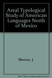 Areal Typological Study of American Languages North of Mexico