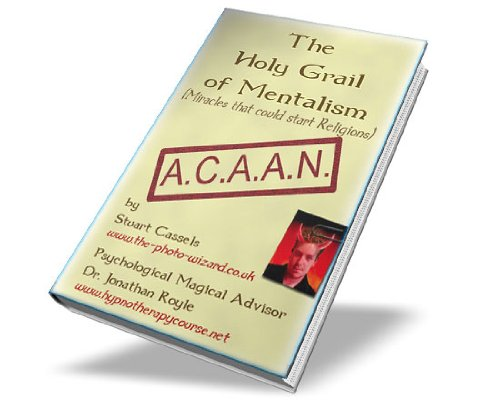 ACAAN - The Holy Grail Of Mentalism - Any Card At Any Number Berglas Effect (English Edition)