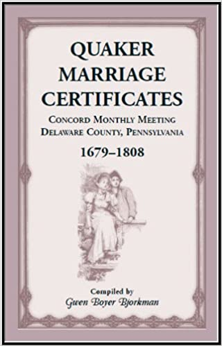 quaker marriage certificates concord monthly meeting delaware
