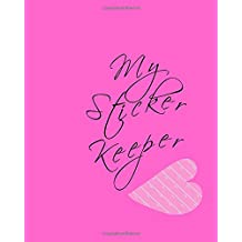 My Sticker Keeper: Blank Sticker Book, 8 x 10, 64 Pages