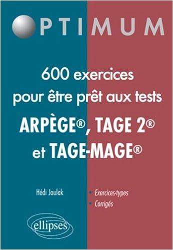 Livre Réussir les Tests en 650 Exercices (Tage-Mage(R) Tage 2 Arpege) pdf ebook