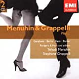 Menuhin & Grapelli Play Gershwin, Berlin, Kern, Porter, Rodgers & Hart and Others