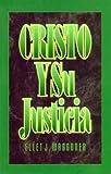 Christo y Su Justicia, Ellet J. Waggoner, 0963507737