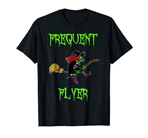 Frequent Flyer TShirt Halloween Eerie Witch on