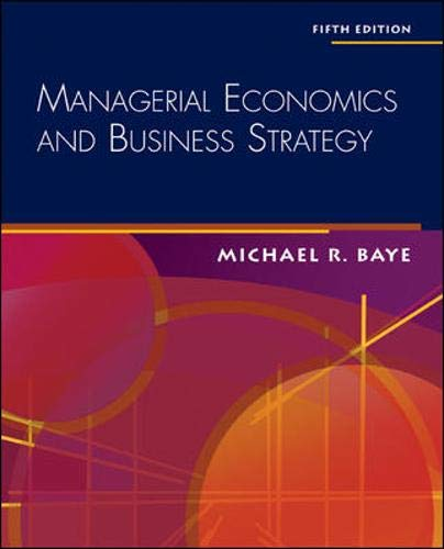 Managerial Economics & Business Strategy + Data Disk