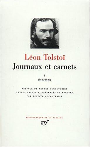 Livres gratuits Tolstoï : Journaux et Carnets, tome I 1847-1889 epub, pdf