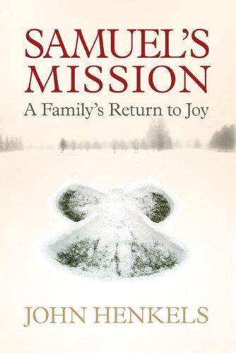Download Samuel's Mission: A Family's Return to Joy pdf