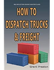 Master Class: How to Distpatch Trucks & Frieght