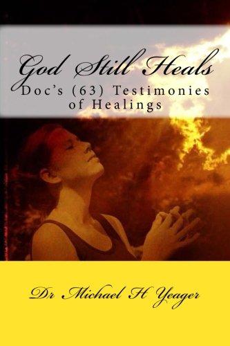 God Still Heals Testimonies Healings product image