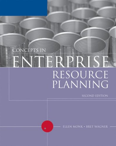 Concepts in Enterprise Resource Planning, Second Edition (Available Titles Skills Assessment Manager (SAM) - Office 2010