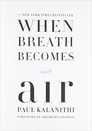Image result for when breath becomes air book