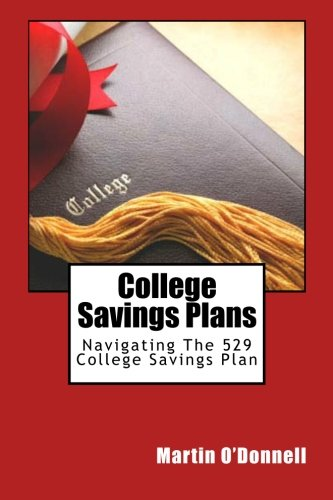College Savings Plans: Navigating The 529 College Savings Plan
