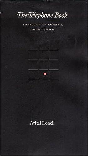 The Telephone Book Technology Schizophrenia Electric Speech