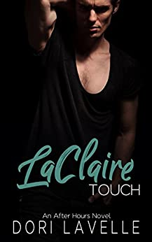 LaClaire Touch (After Hours  Book 2) by [Lavelle, Dori]