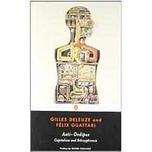 Anti-Oedipus: Capitalism and Schizophrenia