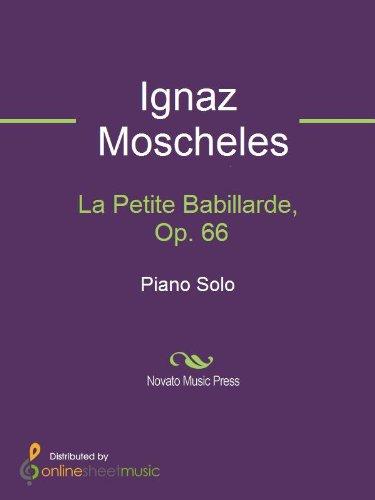 La Petite Babillarde, Op. 66