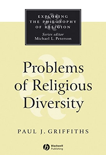 Problems of Religious Diversity (Exploring the Philosophy of Religion Book 1)