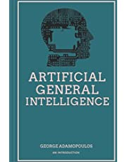 Artificial General Intelligence: An Introduction