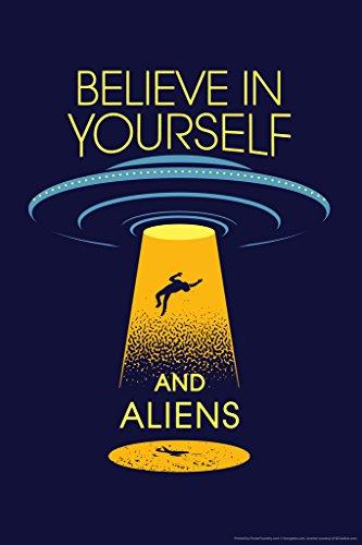Believe In Yourself and Aliens Humor Poster