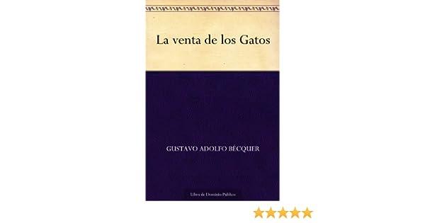 La venta de los Gatos (Spanish Edition)