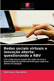 Redes sociais virtuais e inovação aberta: questionando a RBV
