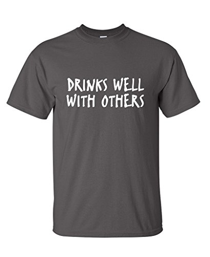 Drinks Well With Others Gift for Dad Novelty Very Funny T Shirts XL Charcoal