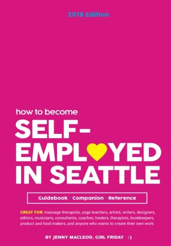 Craft Store Seattle (How To Become Self-Employed In Seattle: A Guidebook, Companion, and)