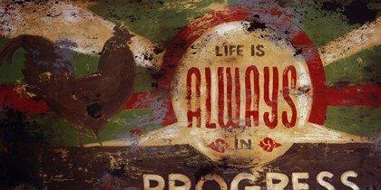 Life Is Always In Progess PREMIUM GRADE Rolled CANVAS Art Print Rodney White 48x24