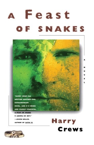 A Feast of Snakes: A Novel ()