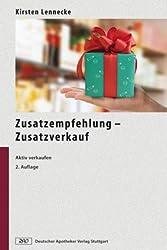 Zusatzempfehlung - Zusatzverkauf: Aktiv verkaufen in Apotheken