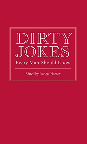 Dirty Jokes Every Man Should Know (Stuff You Should Know)