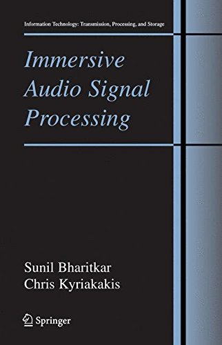 Immersive Audio Signal Processing (Information Technology: Transmission, Processing and Storage) by Springer