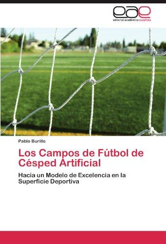 Los Campos de Futbol de Cesped Artificial