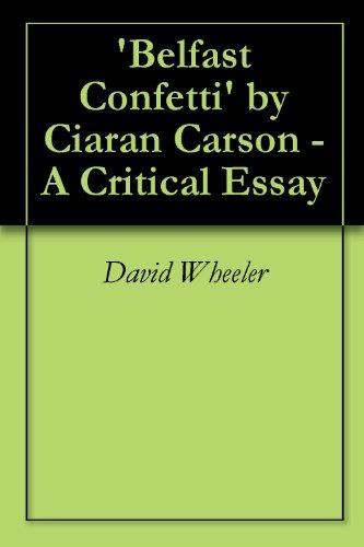 belfast confetti critical essay