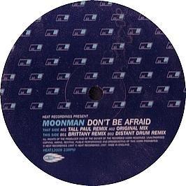 Moonman - Don't Be Afraid 2K